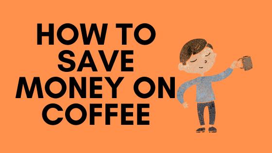 cómo ahorrar dinero en café